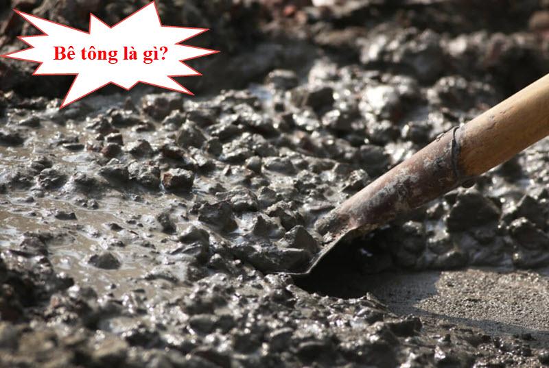 Bê tông là loại vật liệu rất quan trọng trong đời sống con người