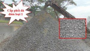 Cấp phối đá dăm loại 1 giá rẻ, chất lượng tại TpHCM