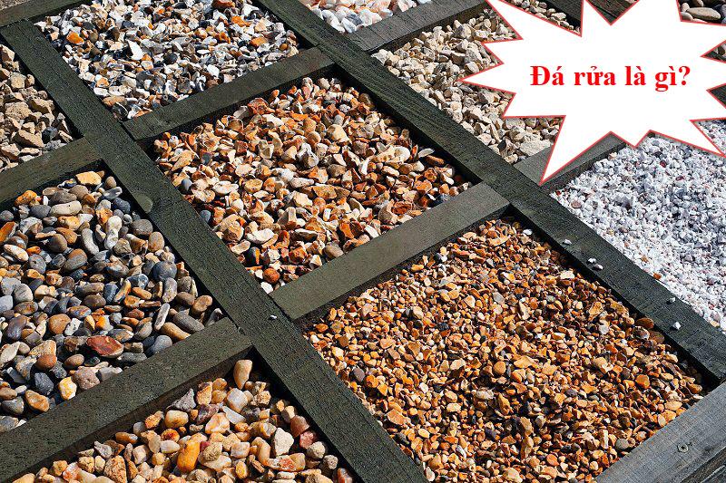 Đá rửa là hỗn hợp xi măng, cát và đá nhỏ cấp phối